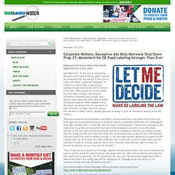 Corporate Millions, Deceptive Ads Only Narrowly Shut Down Prop 37