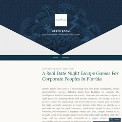 A Real Date Night Escape Games For Corporate Peoples In Florida