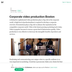Corporate video production Boston