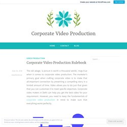 Corporate Video Production Rulebook