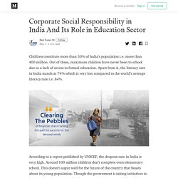 Corporate Social Responsibility in India And Its Role in Education Sector