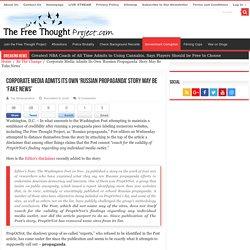 Corporate Media Admits Its Own 'Russian Propaganda' Story May Be 'Fake News'