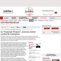 """Le """"Corporate Purpose"""", nouveau contrat sociétal de l'entreprise"""