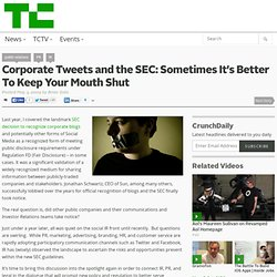 Corporate Tweets and the SEC: Sometimes It's Better To Keep Your Mouth Shut