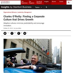Charles O'Reilly: Finding a Corporate Culture that Drives Growth