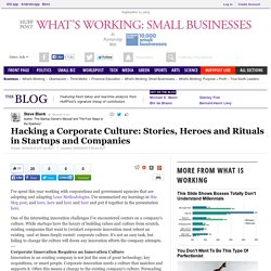 Hacking a Corporate Culture: Stories, Heroes and Rituals in Startups and Companies
