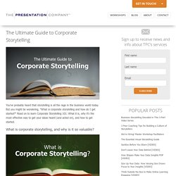 The Ultimate Guide to Corporate Storytelling