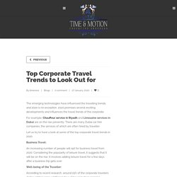 Top Corporate Travel Trends to Look Out for - Time and Motion
