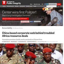 China-based corporate web behind troubled Africa resource deals
