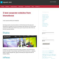 5 best corporate websites from themeforest | Web design Cheltenham, Square One