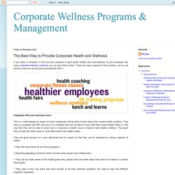 Corporate Wellness Programs & Management: The Best Way to Provide Corporate Health and Wellness