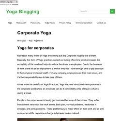 Corporate Yoga - Yoga Blogging