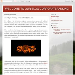 WEL COME TO OUR BLOG CORPORATERANKING: Advantages of Taking Services from SEO in USA