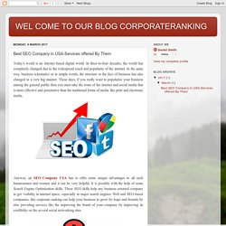 WEL COME TO OUR BLOG CORPORATERANKING: Best SEO Company in USA-Services offered By Them