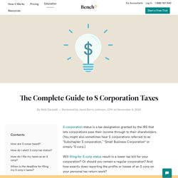 The Complete Guide to S Corporation Taxes