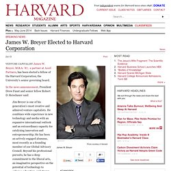 Harvard Corporation elects venture capitalist James W. Breyer