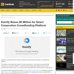 Koinify Raises $1 Million for Smart Corporation Crowdfunding Platform