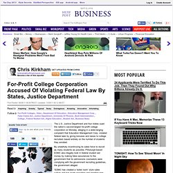 For-Profit College Corporation Accused Of Violating Federal Law By States, Justice Department