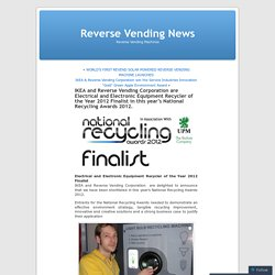 IKEA and Reverse Vending Corporation are Electrical and Electronic Equipment Recycler of the Year 2012 Finalist in this year's National Recycling Awards 2012.