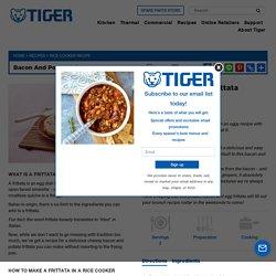 Bacon and Potato Frittata - TIGER CORPORATION U.S.A.
