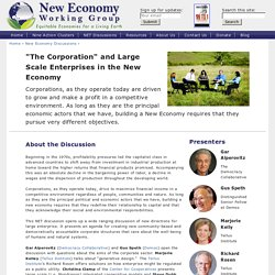 "(New Economy working group)""The Corporation"" and Large Scale Enterprises in the New Economy"