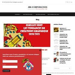 JBK Corporation - Tendances 2020/2021 pour vos créations graphiques