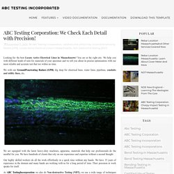 ABC Testing Corporation: We Check Each Detail with Precision! - ABC Testing Incorporated