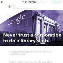 Never trust a corporation to do a library's job — The Message