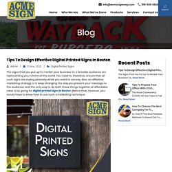 Tips to Design Effective Digital Printed Signs in Boston