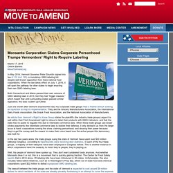 Monsanto Corporation Claims Corporate Personhood Trumps Vermonters' Right to Require Labeling