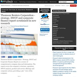 Thomson Reuters Corporation - strategy, SWOT and corporate finance report scrutinized in new research