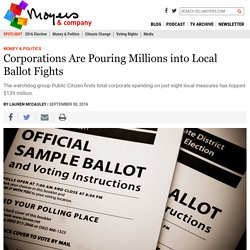 Corporations Are Pouring Millions into Local Ballot Fights - BillMoyers.com