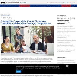 Competitive Corporations Cannot Circumvent Credibility, Collaboration, Courage, Competencies
