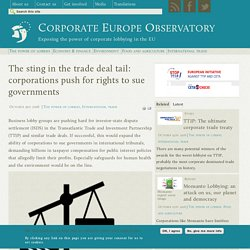 The sting in the trade deal tail: corporations push for rights to sue governments