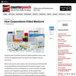 How Corporations Killed Medicine