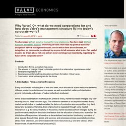 Why Valve? Or, what do we need corporations for and how does Valve's management structure fit into today's corporate world?