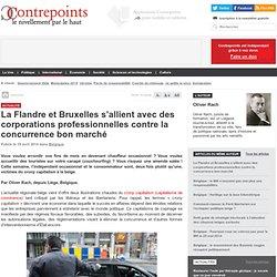 La Flandre et Bruxelles s'allient avec des corporations professionnelles contre la concurrence bon marché