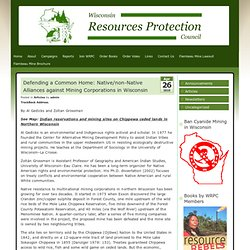 Defending a Common Home: Native/non-Native Alliances against Mining Corporations in Wisconsin » Wisconsin Resources Protection Council