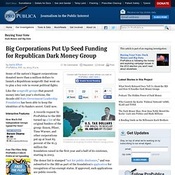 Big Corporations Put Up Seed Funding for Republican Dark Money Group