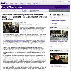 Corporations Transforming into Social Businesses, Says Second Study of Social Media Trends from FedEx and Ketchum | FedEx Global Newsroom
