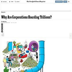Why Are Corporations Hoarding Trillions?