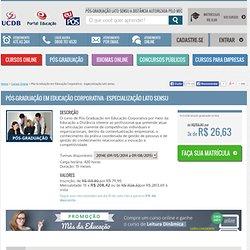 Curso de Pós-Graduação em Educação Corporativa - especialização lato sensu – Cursos a Distância