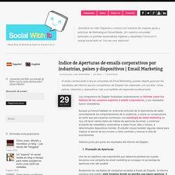 Indice de Aperturas de emails corporativos por industrias, países y dispositivos