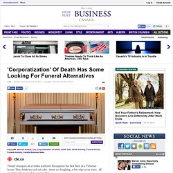 'Corporatization' Of Death Has Some Looking For Funeral Alternatives
