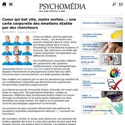 Coeur qui débat, moins moites…: une carte corporelle des émotions établie par des chercheurs
