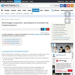 Dommages corporels : procédure et montant de l'indemnisation