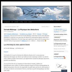 Corrado Malanga – La Physique desAbductions