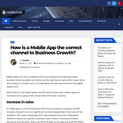 How is a Mobile App the correct channel to Business Growth?