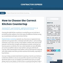 How to Choose the Correct Kitchen Countertop