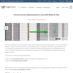 Correct corner displacement in vray with Walls & Tiles - VIZPARK™